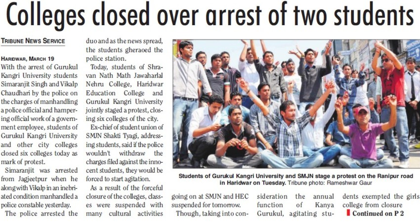 Colleges closed over arrest of two students (Gurukul Kangri Vishwavidyalaya)