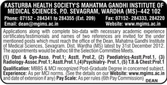 Asstt Professor for Paediatrics (Mahatma Gandhi Institute of Medical Sciences)