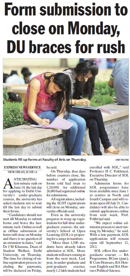 Form submission to close on Monday, DU braces for rush (Delhi University)