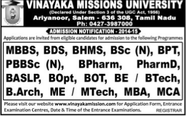 MBBS, B Arch and MCA Programmes (Vinayaka Missions University)