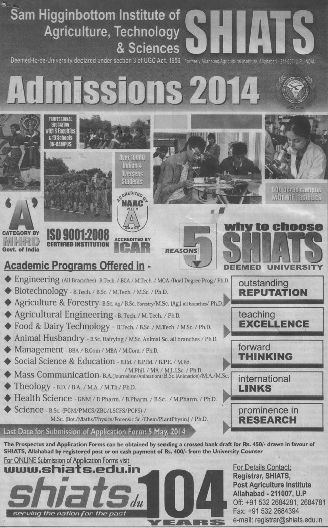 B Tech, M Tech and BSc courses (Sam Higginbottom Institute of Agriculture Technology & Science SHIATS)