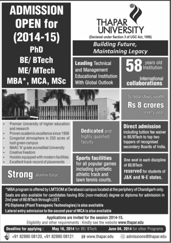 B Tech, M Tech and MSc (Thapar Institute of Engineering and Technology University)
