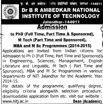 M Tech and PhD (Dr BR Ambedkar National Institute of Technology (NIT))