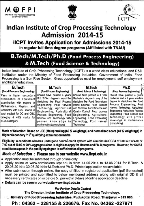 B Tech, M Tech and PhD (Indian Institute of Crop Processing Technology (IICPT))