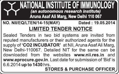 Supply of Incubator (National Institute of Immunology (NII Delhi))