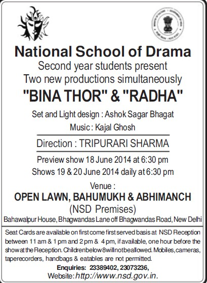 Students presents two new productions BINA THOR and RADHA (National School of Drama)