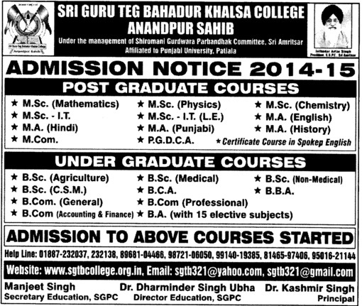 MSc  Maths and MA in Hindi (Shri Guru Tegh Bahadur Khalsa College)