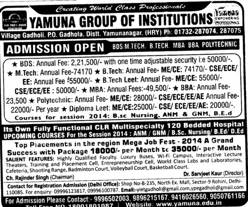 BDS, M Tech and BBA (Yamuna Group of Institutions)