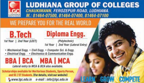 B Tech, BBA and BCA (Ludhiana Group of Colleges (LGC) Chowkimann)