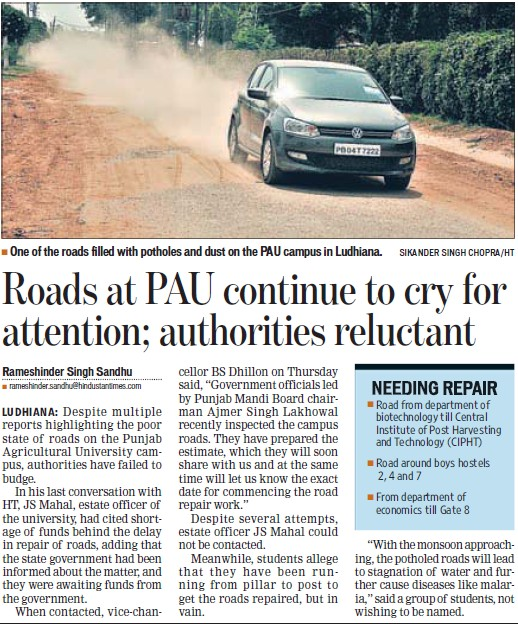 Roads at PAU continue to cry for attention (Punjab Agricultural University PAU)
