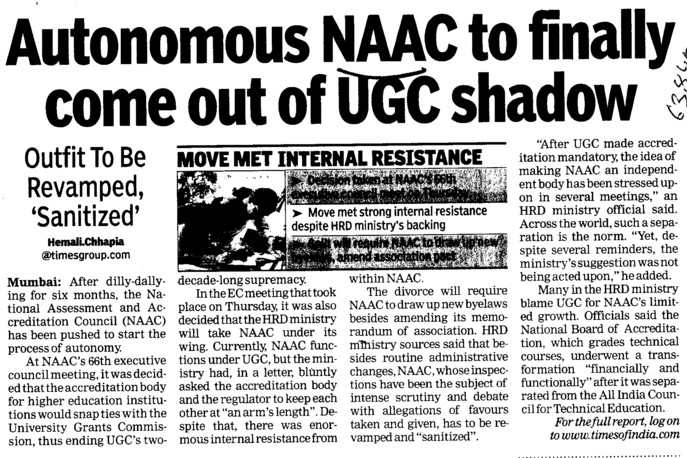 Autonomous NAAC to finally come out of UGC shadow (National Assessment and Accreditation Council (NAAC))