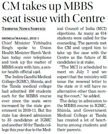 Cm takes up MBBS seat issue with centre (Indira Gandhi Medical College (IGMC))