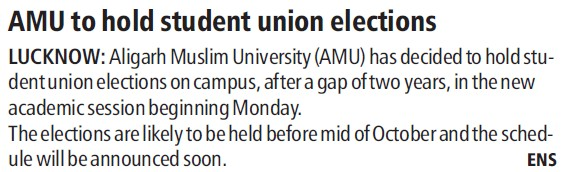 AMU to hold student union elections (Aligarh Muslim University (AMU))