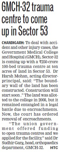 GMCH trauma centre to come up in Sector 53 (Government Medical College and Hospital (Sector 32))