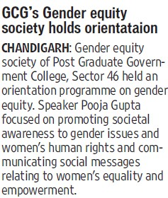 GCGs gender equity society holds orientation (Post Graduate Government College, Co-Educational (Sector 46))