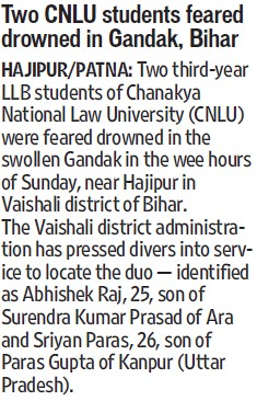 Two CNLU students feared drowned in Gandak (Chanakya National Law University (CNLU))