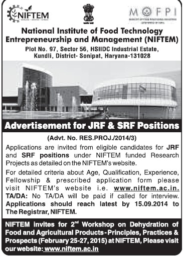 JRF and SRF (National Institute of Food Technology Entrepreneurship and Management (NIFTEM))