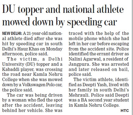 DU topper and national athlete mowed down by speeding car (Delhi University)