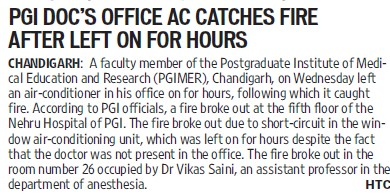 PGI docs office AC catches fire (Post-Graduate Institute of Medical Education and Research (PGIMER))