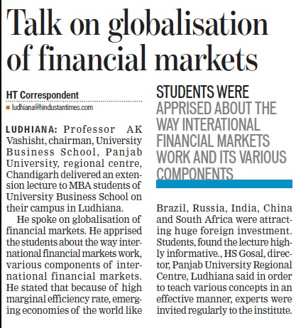 Prof AK Vashishth lecture on Globalisation of financial markets (Panjab University Regional Centre)