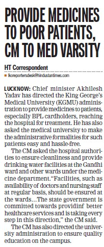 Provide medicines to poor patients, CM to Med Varsity (KG Medical University Chowk)