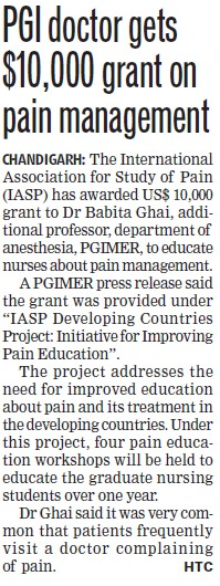 PGI doctor gets foreign currency grant on pain management (Post-Graduate Institute of Medical Education and Research (PGIMER))