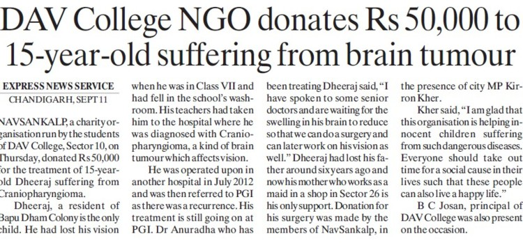 DAV College NGO donates Rs 50,000 to 15 year old suffering from brain tumour (DAV College Sector 10)