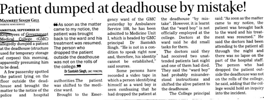 Patient dumped at deadhouse by mistake (Government Medical College)