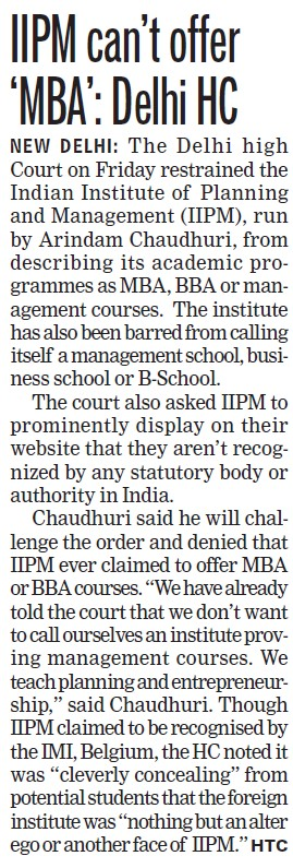 IIPM cant offer MBA, Delhi HC (Indian Institute of Planning and Management)