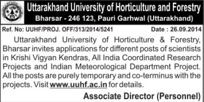 Scientists required (Uttarakhand University of Horticulture and Forestry UUHF)