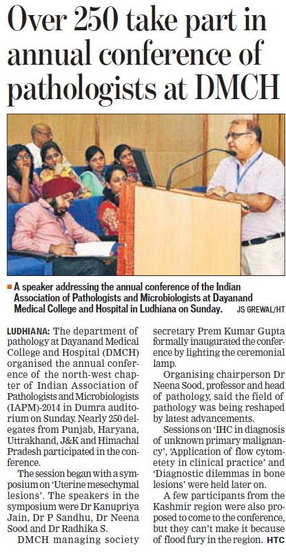 Over 250 take part in annual conference of Pathologists (Dayanand Medical College and Hospital DMC)