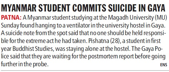Myanmar student commits suicide in Gaya (Magadh University)