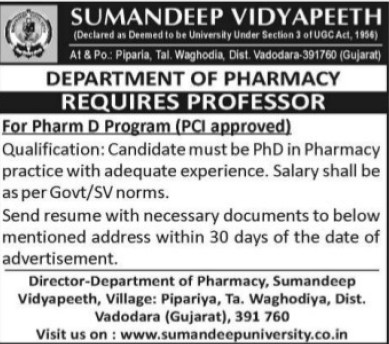 Professor for Pharm D Program (Sumandeep Vidyapeeth University Piparia)