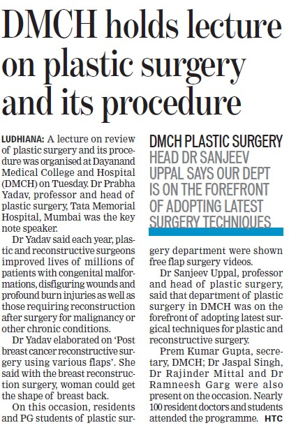 DMCH holds lecture on plastic surgery (Dayanand Medical College and Hospital DMC)