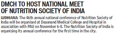 DMCH to host National meet of Nutrition society (Dayanand Medical College and Hospital DMC)