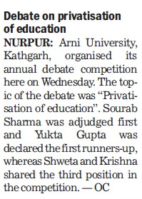 Debate on privatisation of education (Arni University Kathgarh)