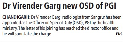 Dr Virender Garg new OSD of PGI (Post-Graduate Institute of Medical Education and Research (PGIMER))