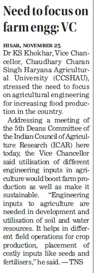 Need to focus on farm engg, VC (Ch Charan Singh Haryana Agricultural University (CCSHAU))