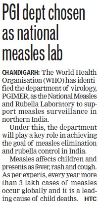 PGI dept chosen as National measles lab (Post-Graduate Institute of Medical Education and Research (PGIMER))