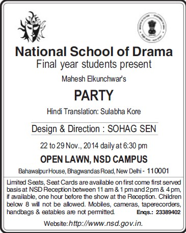Students present Mahesh Elkunchwars Party (National School of Drama)