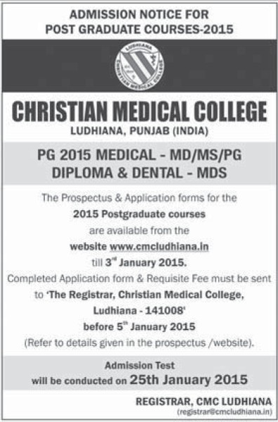 MD, MS and PG Diploma (Christian Medical College and Hospital (CMC))