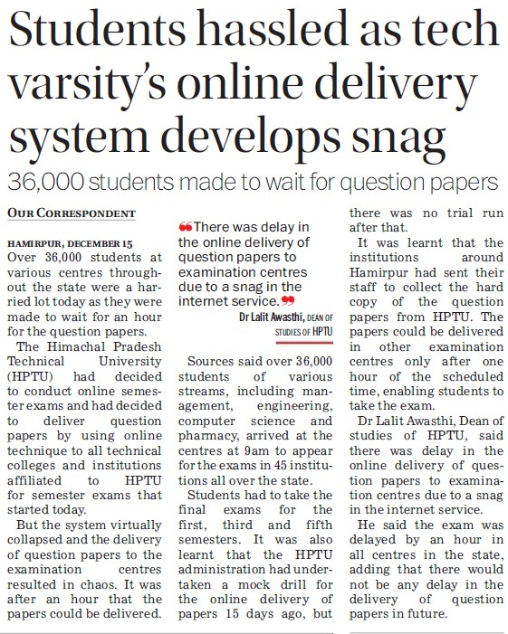 Students hassled as tech varsity online delivery system develops snag (Himachal Pradesh Technical University HPTU)