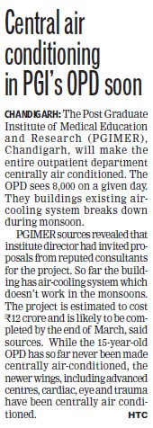 Central air conditioning in PGIs OPD soon (Post-Graduate Institute of Medical Education and Research (PGIMER))