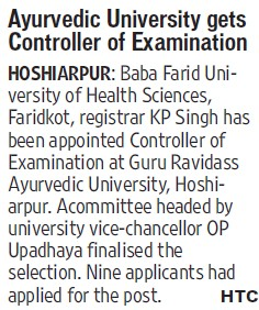 University gets Controller of Examination (Guru Ravidass Ayurved University (GRAU))