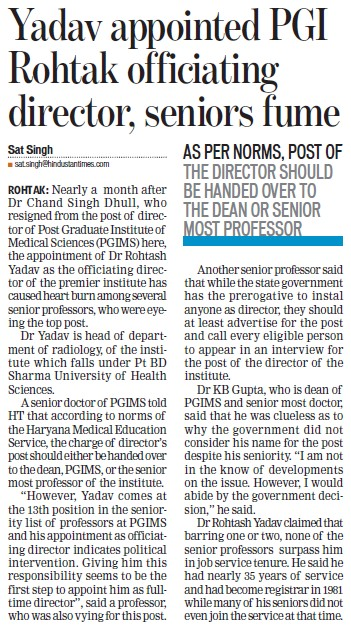 Yadav appointed PGI rohtak officiating director (Post-Graduate Institute of Medical Education and Research (PGIMER))