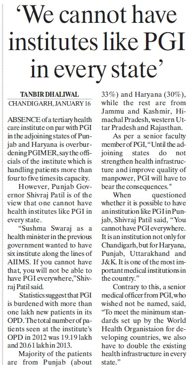 We cannot have institutes like PGI in every state (Post-Graduate Institute of Medical Education and Research (PGIMER))