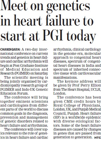 Meet on genetics in heart failure to start at PGI today (Post-Graduate Institute of Medical Education and Research (PGIMER))