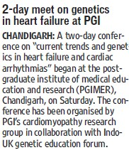 Two day meet on genetics in heart failure at PGI (Post-Graduate Institute of Medical Education and Research (PGIMER))