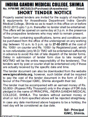 Supply of machinery equipments (Indira Gandhi Medical College (IGMC))