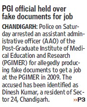 PGI official held over fake documents for job (Post-Graduate Institute of Medical Education and Research (PGIMER))